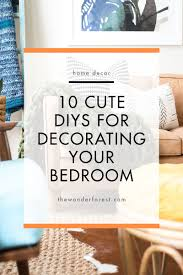 10 cute diys for decorating your bedroom wonder forest