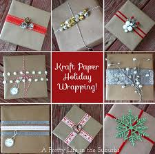 kraft christmas wrapping paper gift wrapping ideas part 1 kraft paper a pretty
