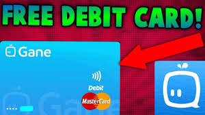 free debit card free debit card in your wallet gane app review