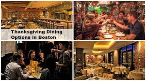 thanksgiving 2015 dining out options in boston restaurants