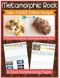 edible rocks metamorphic edible rocks notebooking pages