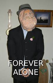 forever alone costume weknowmemes