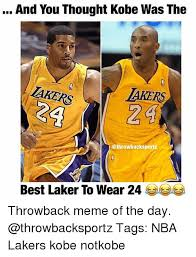 Lakers Meme - and you thought kobe was the akers akers best laker to wear 24 lea