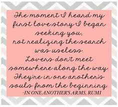 Wedding Quotes Rumi 42 Best Wedding Quotes Images On Pinterest Wedding Quotes Hotel