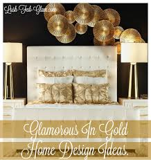 home design gold lush fab glam blogazine home design
