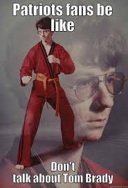 Patriots Fans Memes - patriot karate quickmeme
