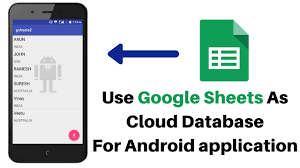 android database how to use sheet as cloud database for android application