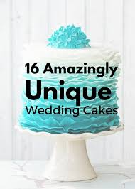 unique wedding cakes 16 amazingly unique wedding cakes canvas factory