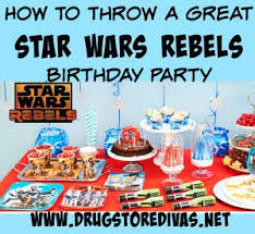 Star Wars Birthday Decorations How To Throw A Great Star Wars Rebels Birthday Party Drugstore Divas