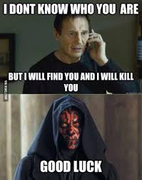 Memes Lmp - darth maul the real badass who kills liam neeson on screen 9gag