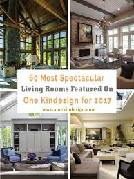 images of livingrooms 60 most spectacular living rooms featured on one kindesign for 2017