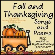thanksgiving songs poems and literacy reading and writing
