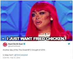 Memes Kfc - twitter users share hilarious reactions to the kfc crisis daily