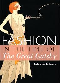 The Great Gatsby Images Fashion In The Time Of The Great Gatsby Shire Library Usa