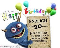 sprüche zum 20 geburtstag glückwünsche zum 20 geburtstag lustig erwachsen