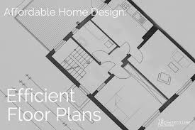 home design efficient floor plans