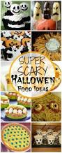 17 best ideas about scary halloween food on pinterest halloween