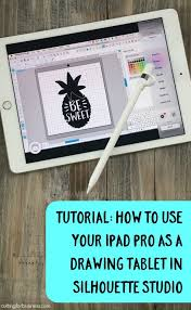 tutorial how to use ipad pro as a drawing tablet in silhouette