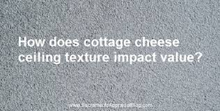Cost Of Popcorn Ceiling Removal by An Appraiser U0027s View Of Cottage Cheese Ceiling Texture Sacramento