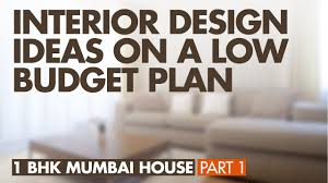 Interior Design Ideas 1 Room Kitchen Flat 1 Bhk Flat Low Cost Interior Design Budget Plan 1 Bhk House