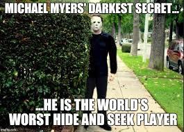 Michael Myers Memes - michael myers bush stalking meme generator imgflip