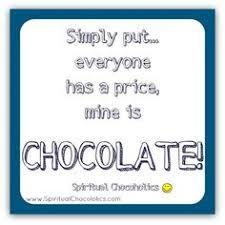 schokoladensprüche 7 days without chocolate makes one weak so true esther price
