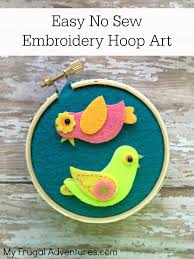 no sew embroidery hoop art craft perfect children u0027s craft my