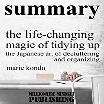 marie kondo summary summary the life changing magic of tidying up by marie kondo the