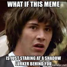 Lurking Meme - lurking meme 28 images alex be lurking screw you guys i m
