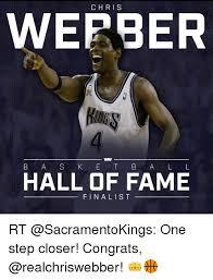 Meme Hall Of Fame - chris webber basketball hall of fame finalist rt one step closer