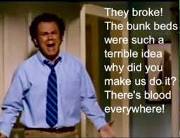 Step Brothers On Twitter They Broke The Bunk Beds Were Such A - Step brothers bunk bed quote