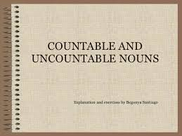 Countable And Uncountable Nouns Explanation Pdf Countable And Uncountable Nouns