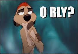 O Really Meme - o rly o rly know your meme