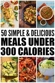 50 meals under 300 calories how to lose weight without starving