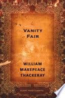 Vanity Fair William Makepeace Thackeray Vanity Fair William Makepeace Thackeray Google Books