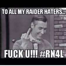 Raider Hater Memes - to all my raider haters r id竄ャr n ti0n b b筵邃 pinterest raiders