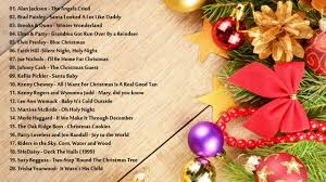 country christmas country christmas songs 2016 top 20 country christmas songs
