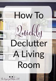 How To Declutter Basement How To Quickly Declutter Your Living Room The Organized Mama