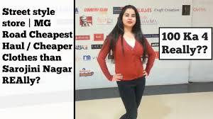 mg road cheapest try on haul cheaper clothes than sarojini nagar