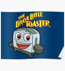 The Brave Toaster The Brave Little Toaster Posters Redbubble