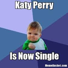 Perry Meme - katy perry create your own meme