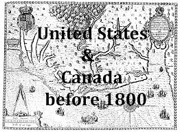 Us And Canada Map by Historic Map Libraries United States And Canada Before 1800