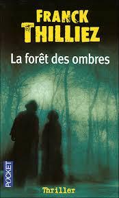 franck thilliez la chambre des morts les polars de la forêt des ombres