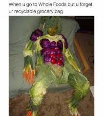 Whole Foods Meme - dopl3r com memes when u go to whole foods but u forget ur