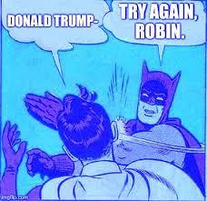Batman Slapping Robin Meme - batman slapping robin meme imgflip