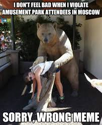 I Feel Good Meme - i don t feel bad when i violate amusement park attendees in moscow