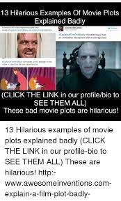 Memes Explained - 25 best memes about movie plot explained badly movie plot