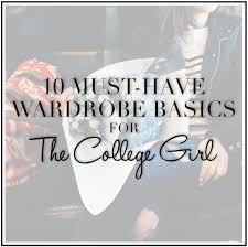 10 Must Haves For Every by 10 Must Haves For Every Wardrobe When Wear