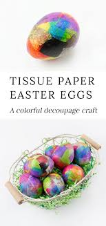 paper easter eggs tissue paper easter eggs for kids fireflies and mud pies