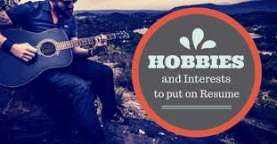 20 Best Examples Of Hobbies U0026 Interests To Put On A Resume 5 Tips by Some Good Hobbies And Interests To Put On A Resume Wisestep